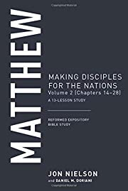 Matthew, Volume 2: Making Disciples for the…