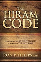 The Hiram Code: Discovering the Ancient…