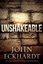 Unshakeable: Dismantling Satan's Plan…