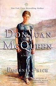 Don Juan McQueen: Second Novel in the…