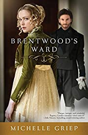 Brentwood's ward av Michelle Griep