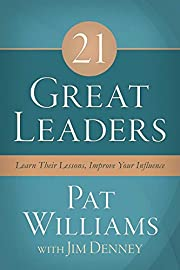 21 Great Leaders: Learn Their Lessons,…