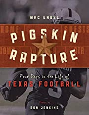 Pigskin Rapture: Four Days in the Life of…