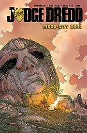 Judge Dredd: Mega-City Zero Volume 1 de…