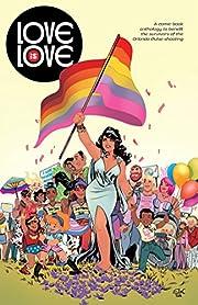 Love is Love – tekijä: Marc Andreyko