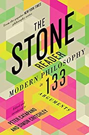 The Stone Reader: Modern Philosophy in 133…