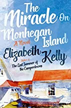 The Miracle on Monhegan Island: A Novel by…