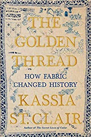 The Golden Thread: How Fabric Changed…
