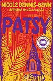 Patsy: A Novel – tekijä: Nicole…
