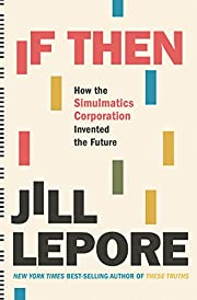 If Then: How the Simulmatics Corporation…