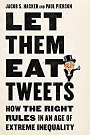 Let them Eat Tweets: How the Right Rules in…