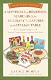 September to Remember: Searching for Culinary Pleasures at the Italian Table