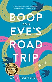 Boop and Eve's Road Trip: A Novel –…
