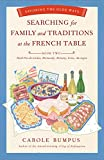 Searching for Family and Traditions at the French Table: Book Two