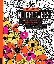 Just Add Color: Wildflowers: 30 Original…