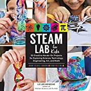 STEAM Lab for Kids: 52 Creative Hands-On…