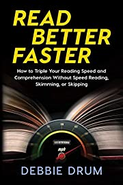 Read Better Faster: How to Triple Your…