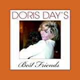 Doris Day's best friends / [compiled and edited by Jim Pierson and Matt Tunia]