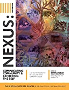 Nexus: Complicating Community and Centering…
