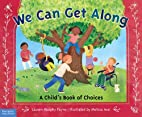 We Can Get Along: A Child's Book of…
