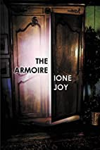 The Armoire by Ione Joy