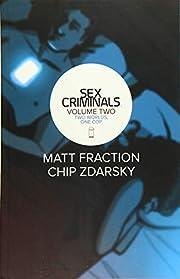 Sex Criminals Volume 2: Two Worlds, One Cop…