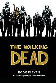 The Walking Dead Book 11 by Charlie Adlard