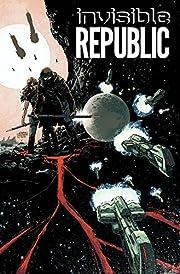 Invisible Republic Volume 1 de Gabriel…