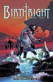 Birthright, Vol. 2: Call to Adventure de…