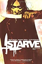 Starve Volume 1 by Brian Wood