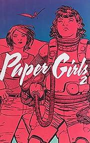 Paper girls. 2 de Brian K. Vaughan