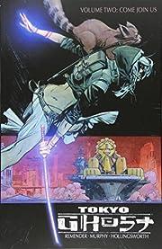 Tokyo Ghost Volume 2 – tekijä: Rick…