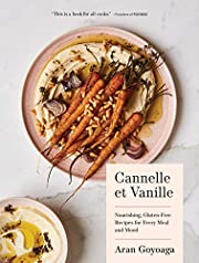 Cannelle et Vanille: Nourishing, Gluten-Free…