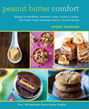 Peanut Butter Comfort: Recipes for…