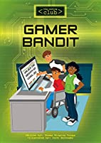 Gamer Bandit (Coding Club) by Thomas…