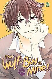 That Wolf-Boy is Mine! 3 – tekijä: Yoko…