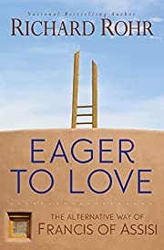 Eager to Love: The Alternative Way of…