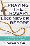 Praying the rosary like never before por…