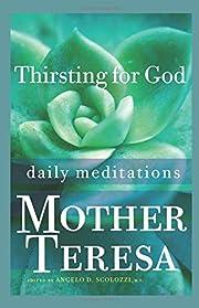 Thirsting for God por Teresa