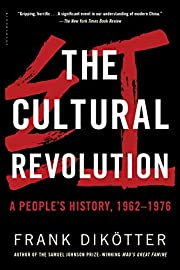 The Cultural Revolution: A People's History,…