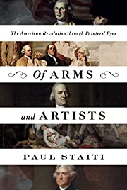 Of Arms and Artists door Paul Staiti