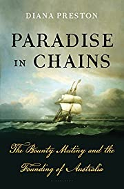 Paradise in Chains: The Bounty Mutiny and…
