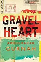 Gravel Heart by Abdulrazak Gurnah