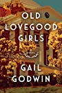 Old Lovegood Girls - Gail Godwin