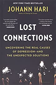 Lost Connections: Why You're Depressed and…