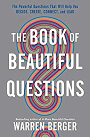 The Book of Beautiful Questions: The…