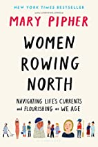 Women Rowing North: Navigating Life's…