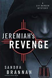 Jeremiah's Revenge: A Liv Bergen Mystery av…