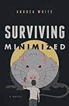 Surviving Minimized by Andrea White