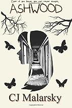 Ashwood (Volume 1) by CJ Malarsky